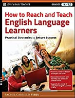 How to Reach and Teach English Language Learners: Book by Rachel Carrillo Syrja(2013-12-13)