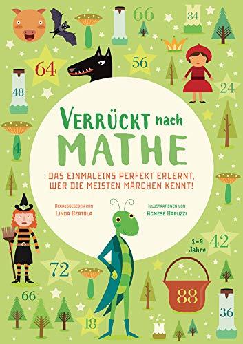 Das Einmaleins perfekt erlernt, wer die meisten Märchen kennt!: Verrückt nach Mathe. Mathe-Übungsbuch für Grundschul-Kinder ab 8 Jahren. Inklusive Lösungen und Sticker