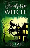 Treasure Witch (Torrent Witches Cozy Mysteries #2) (Volume 2)