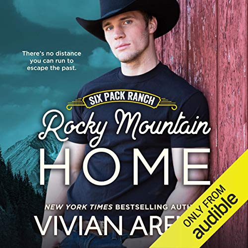Rocky Mountain Home: Six Pack Ranch, Book 11
