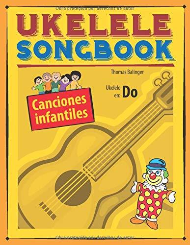 Ukelele Songbook: Canciones infantiles