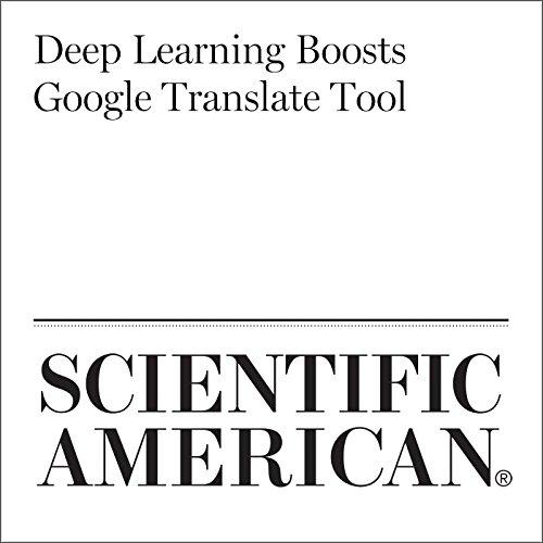 Deep Learning Boosts Google Translate Tool cover art