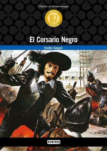 El Corsario Negro (Biblioteca universal. Clásicos en versión integra)