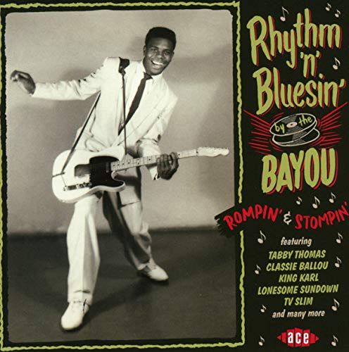 Price comparison product image Rhythm 'N' Bluesin' By the Bayou: Rompin' & Stompin