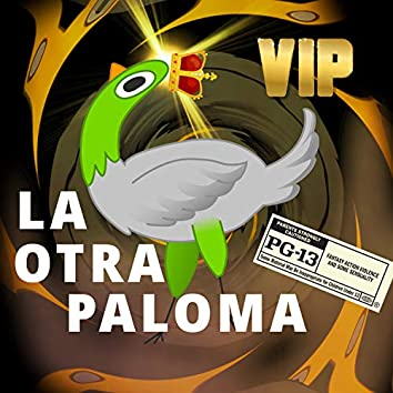 La Otra Paloma VIP
