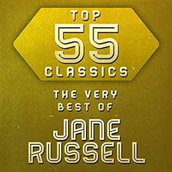 Top 55 Classics - The Very Best of Jane Russell