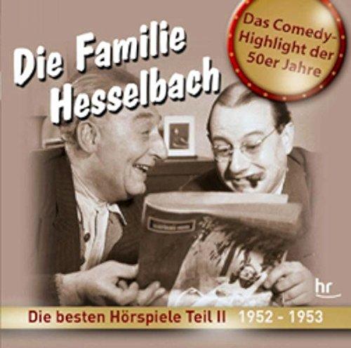 Die Familie Hesselbach - Die besten Hörspiele Teil II (1952-1953) - 3 Audio-CDs