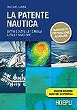 La patente nautica. Entro e oltre le 12 miglia a vela e a motore