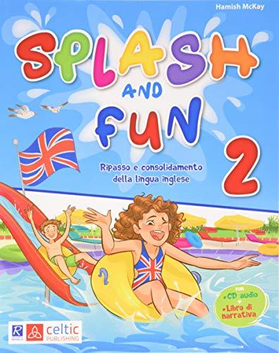 Splash and fun (Vol. 2)