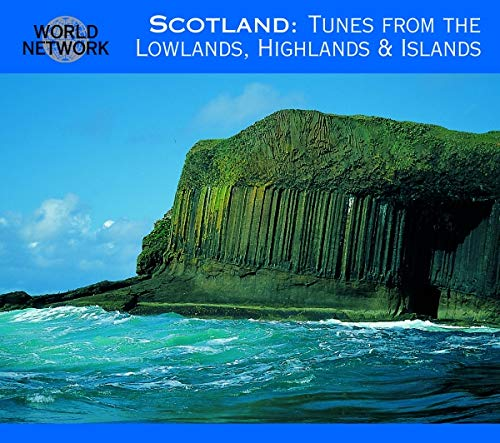 Scotland. Tunes from the Lowlands, Highlands & Islands World Network 32