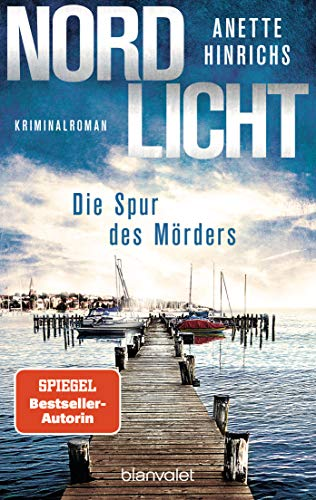 Nordlicht - Die Spur des Mörders: Kriminalroman (Boisen & Nyborg ermitteln 2)
