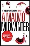 A Malmo Midwinter: An Inspector Anita Sundstrom Mystery (Inspector Anita Sundstrom Mysteries)