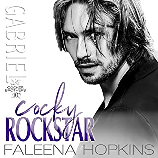 Cocky Rockstar: Gabriel Cocker: Cocker Brothers     The Cocky Series, Book 10              By:                                                                                                                                 Faleena Hopkins                               Narrated by:                                                                                                                                 Lisa Zimmerman,                                                                                        Kale Williams                      Length: 5 hrs and 52 mins     51 ratings     Overall 4.7
