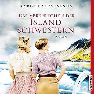 Das Versprechen der Islandschwestern                   Autor:                                                                                                                                 Karin Baldvinsson                               Sprecher:                                                                                                                                 Elisabeth Günther                      Spieldauer: 9 Std. und 45 Min.     8 Bewertungen     Gesamt 4,8