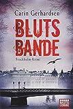 Blutsbande: Stockholm-Krimi (Die Hammarby-Reihe, Band 7) - Carin Gerhardsen