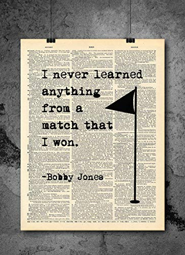 Golf Quote - Bobby Jones - Dictionary Art Print - Vintage Dictionary Art Decor Home Vintage Art Abstract Prints Wall Art for Home Decor Wall Decorations - Print Only
