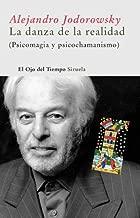 La danza de la realidad (El Ojo del Tiempo nº 5) (Spanish Edition)