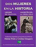 Dos mujeres en la Historia: Leonor de Aquitania y Louis Michel, la 'Virgen Roja'