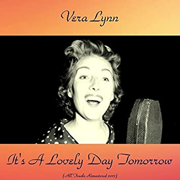 It's a Lovely Day Tomorrow (All Tracks Remastered 2017)