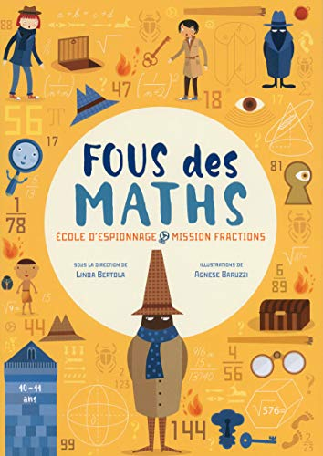 Fous des maths - Ecole d'espionnage mission fractions
