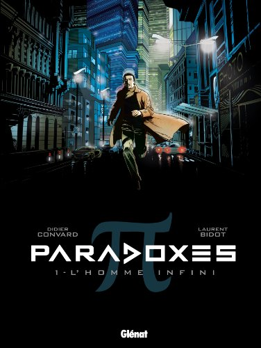 Paradoxes - Tome 01 : L'Homme infini