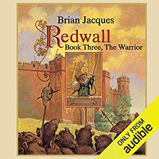 Redwall: Book Three: The Warrior                   By:                                                                                                                                 Brian Jacques                               Narrated by:                                                                                                                                 Brian Jacques                      Length: 2 hrs and 40 mins     1 rating     Overall 1.0