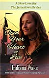 Open Your Heart to Love (A New Love for the Jamestown Brides)