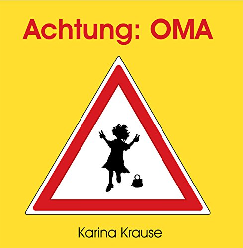 Achtung: Oma