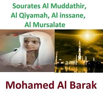 Sourates Al Muddathir, Al Qiyamah, Al Inssane, Al Mursalate (Quran - Coran - Islam)