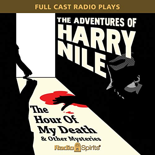 The Adventures of Harry Nile: Hour of My Death audiobook cover art