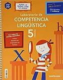 LABORATORIO DE COMPETENCIA LINGÜÍSTICA 3D 5 PRIMARIA