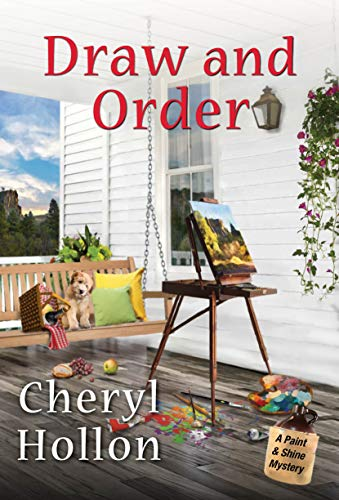 Draw and Order (A Paint & Shine Mystery Book 2) by [Cheryl Hollon]