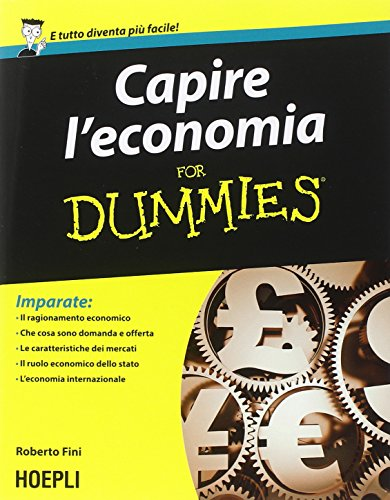 Capire l economia For Dummies