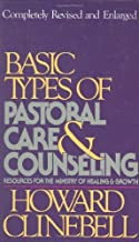 By Howard Clinebell - Basic Types Pastoral Care And Counseling Rsvd (New edition) (12/16/89)