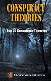 Conspiracy Theories: Top 20 Conspiracy Theories (Aliens, UFOs, Area 51, 9/11, JFK and more Book 1)