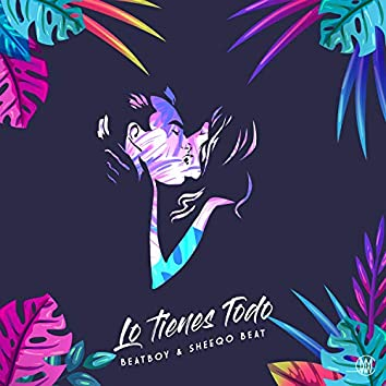 Lo Tienes Todo (feat. Heber & Jeru)