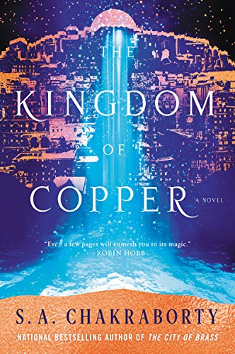 The Kingdom of Copper: A Novel: 2