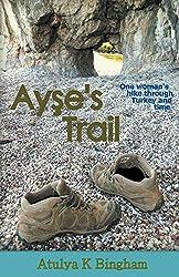 Cover von Ayses´s Trail von Atulya K. Bingham
