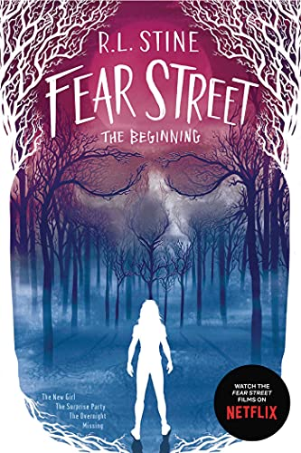 Fear Street: The Beginning: The New Girl / the Surprise Party / the Overnight / Missing