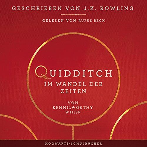Quidditch im Wandel der Zeiten (Hogwarts Schulbücher 2) Titelbild