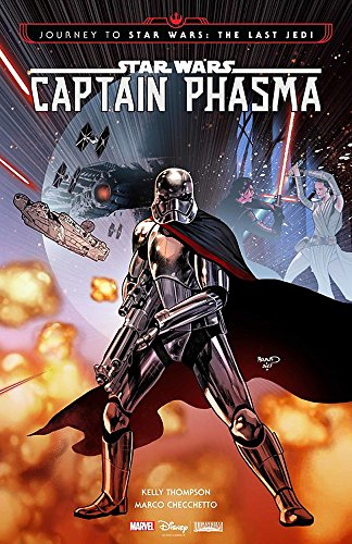Star Wars. Captain Phasma (Journey to Star Wars: The Last Jedi)