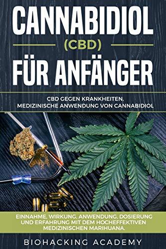 Cannabidiol (CBD) für Anfänger: CBD...