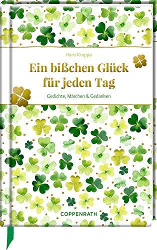 Ein bißchen Glück für jeden Tag: Gedichte, Märchen & Gedanken (Edizione)