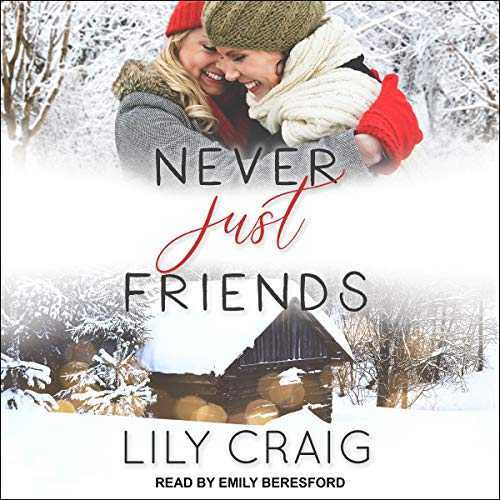 Never Just Friends audiobook cover art