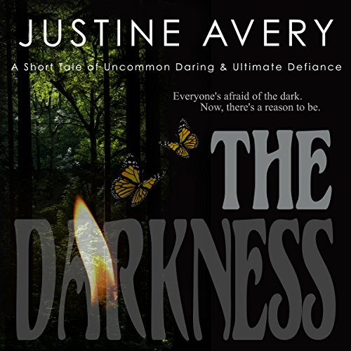 The Darkness: A Short Tale of Uncommon Daring & Ultimate Defiance audiobook cover art