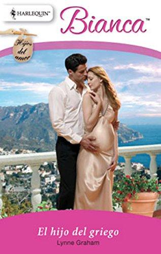 El hijo del griego: Hijos del amor (3) (Miniserie Bianca)