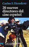 20 Nuevos Directores Del Cine Espanol/ 20 New Directors of Spanish Cinema