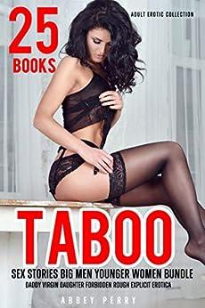 25 Books Taboo Sex Stories Big Men Younger Women Bundle: Daddy Virgin Daughter Forbidden Rough Explicit Erotica (Adult Erotic Collection Book 1) Review