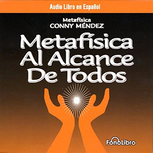 Metafisica Al Alcance De Todos (Metaphysics for Everyone) cover art