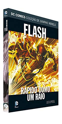 Dc Graphic Novels. Flash. Rápido Como Um Relâmpago